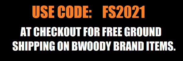 Limited Time Free Ground Shipping Bwoody Brand Items